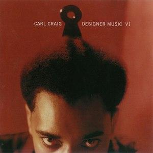 Carl Craig альбом Designer Music V1