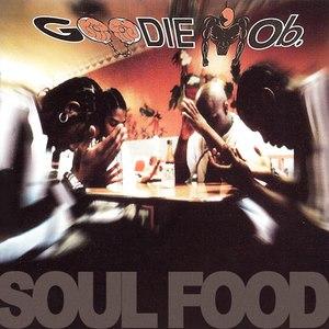 Goodie Mob альбом Soul Food