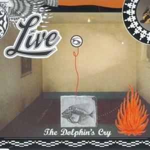 Live альбом The Dolphin's Cry