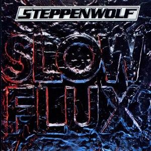 Steppenwolf альбом Slow Flux