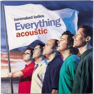 Альбом Barenaked Ladies Everything Acoustic EP