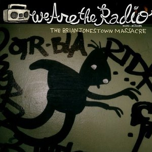 The Brian Jonestown Massacre альбом We Are the Radio