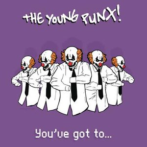 The Young Punx альбом You've Got To...