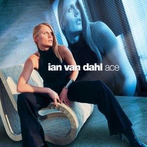 Ian Van Dahl альбом Ace