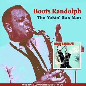 Boots Randolph альбом The Yakin' Sax Man (Original Album Plus Bonus Tracks)