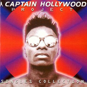 Captain Hollywood Project альбом Singles Collection