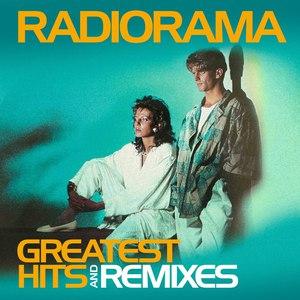 Radiorama альбом Greatest Hits & Remixes
