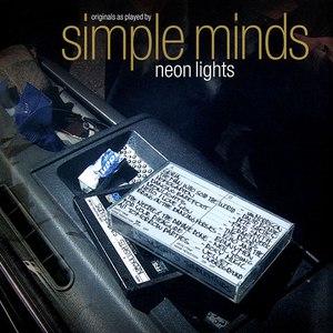 Simple Minds альбом Neon Lights