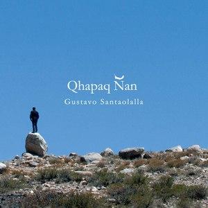 Gustavo Santaolalla альбом Qhapaq Ñan