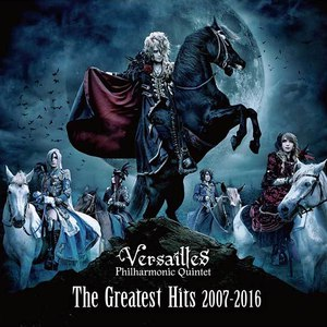Versailles альбом The Greatest Hits 2007-2016