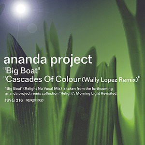 Ananda Project альбом Big Boat / Cascades Of Colour (Wally Lopez Remixes)