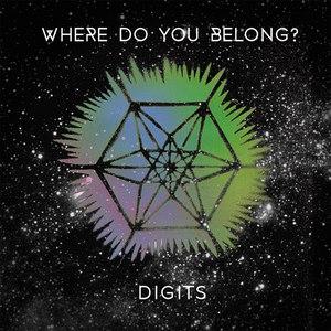 Digits альбом Where Do You Belong?