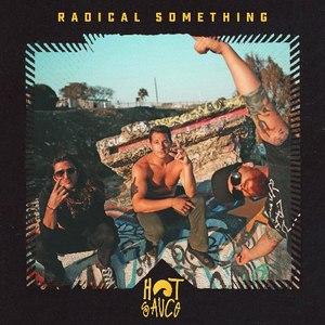 Radical Something альбом Hot Sauce