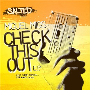 Miguel Migs альбом Check This Out EP