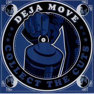 Deja-Move альбом Collect the Cuts