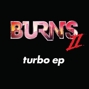 Burns альбом Turbo EP