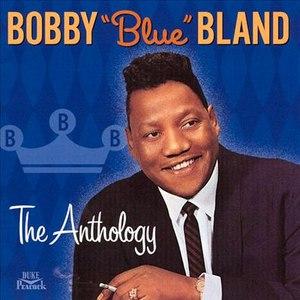 "Bobby ""Blue"" Bland альбом The Anthology"
