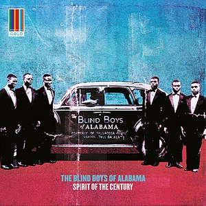 The Blind Boys of Alabama альбом Spirit of the Century