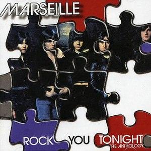 Marseille альбом Rock You Tonight: The Anthology