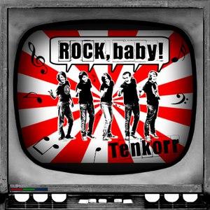 Tenkorr альбом ROCK, baby!