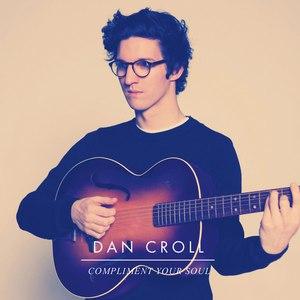 Dan Croll альбом Compliment Your Soul