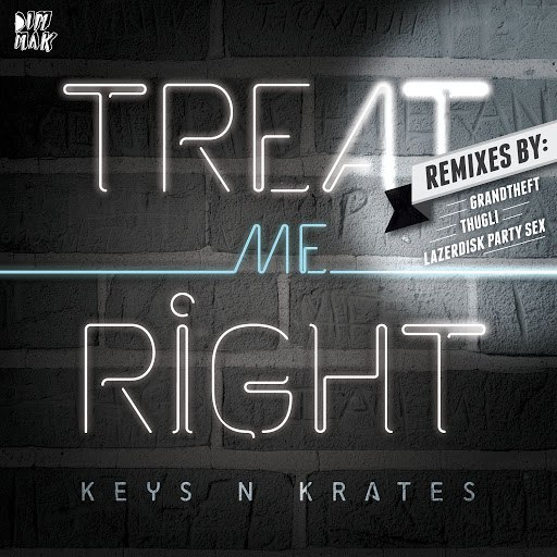 KEYS N KRATES альбом Treat Me Right EP