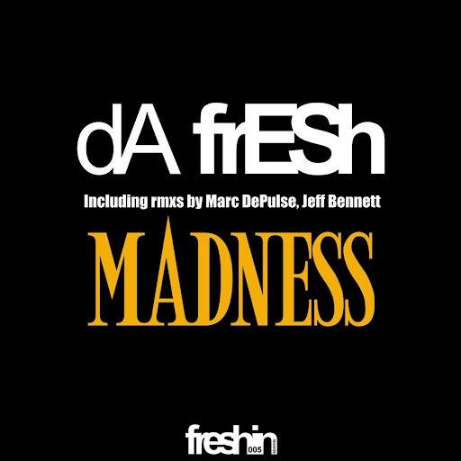 Da Fresh альбом Madness