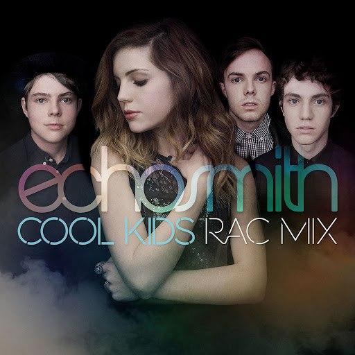 Echosmith альбом Cool Kids (RAC Mix)