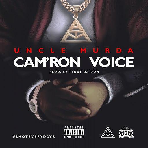 Uncle Murda альбом Cam'ron Voice