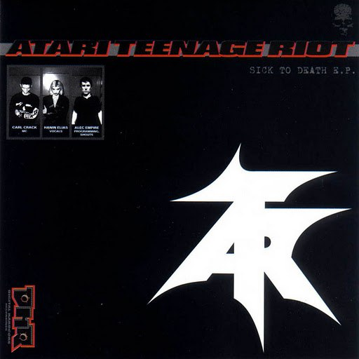 Atari Teenage Riot альбом Sick to Death