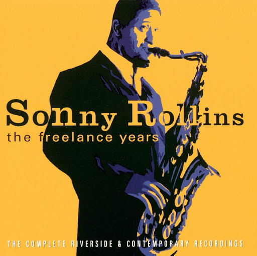 Sonny Rollins альбом The Freelance Years