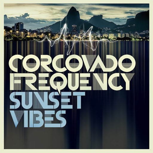 Corcovado Frequency альбом Sunset Vibes