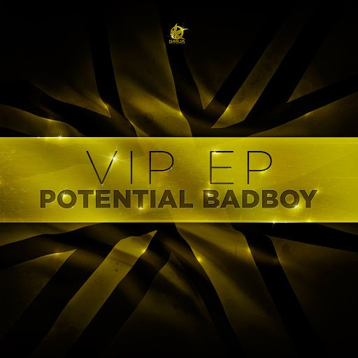 POTENTIAL BADBOY альбом VIP EP