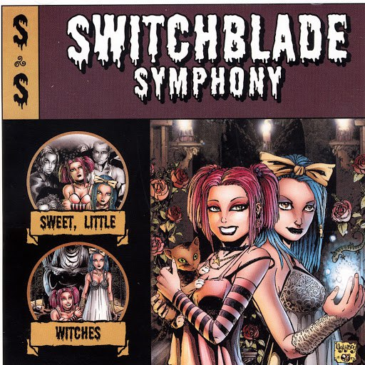 Switchblade Symphony альбом Sweet, Little Witches