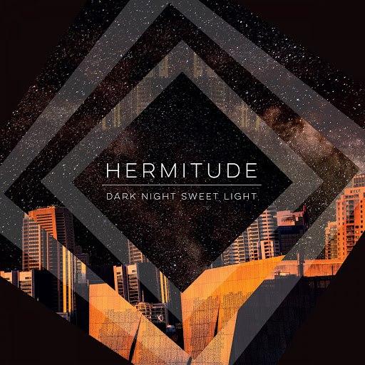 Hermitude альбом Dark Night Sweet Light