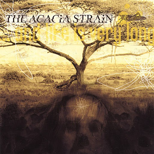 The Acacia Strain альбом ...and life is very long