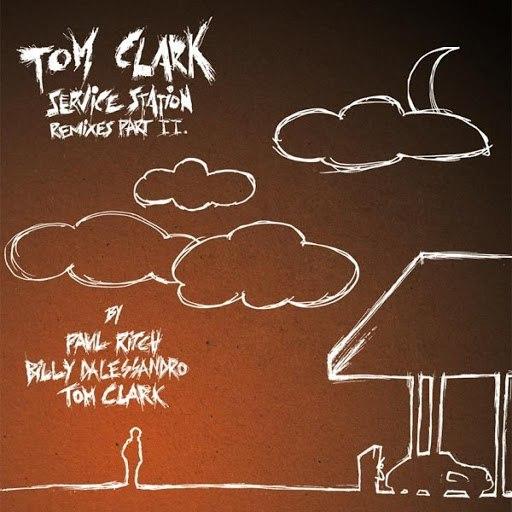 Tom Clark альбом Service Station Remixes Vol.II