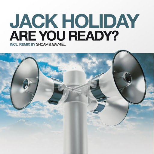 Jack Holiday альбом Are You Ready?