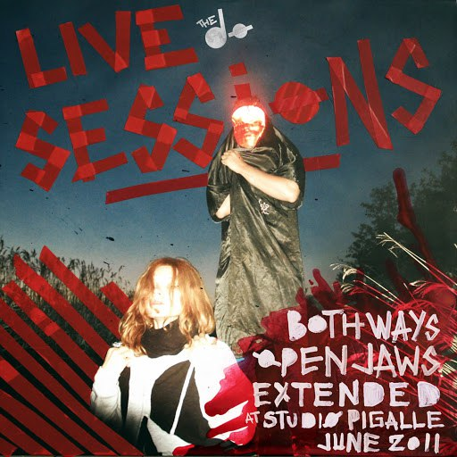 The Dø альбом Both Ways Open Jaws (Extended) [Live At Studio Pigalle] [Bonus Version]