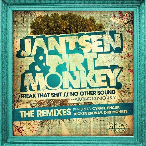 Jantsen альбом Freak That Shit / No Other Sound (The Remixes)