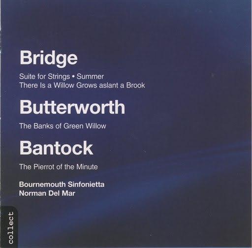 Bournemouth Sinfonietta альбом Bantock: Piettor of the Minute - Bridge: Summer - Suite for String Orchestra