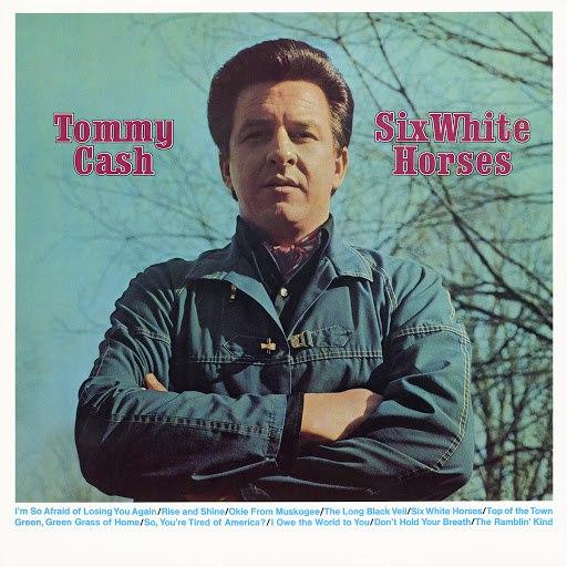 Tommy Cash альбом Six White Horses