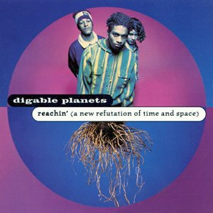 Digable Planets альбом Reachin (A New Refutation Of Time And Space)