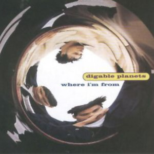 Digable Planets альбом Where I'm From