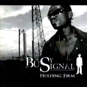 Busy Signal альбом Holding Firm