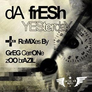 Da Fresh альбом Yesterday