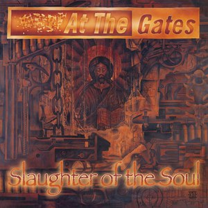 At the Gates альбом Slaughter of the Soul (Full Dynamic Range Edition)