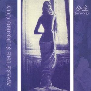 Princess альбом Awake the Stirring City