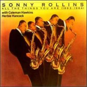 Sonny Rollins альбом All the Things You Are
