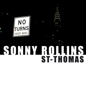 Sonny Rollins альбом St-Thomas